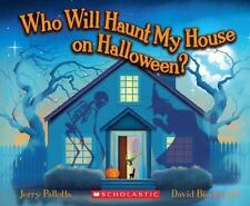Who Will Haunt My House on Halloween? by Pallotta, Jerry