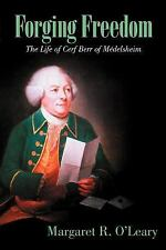 Forging Freedom: The Life of Cerf Berr of M Delsheim (Paperback or Softback)