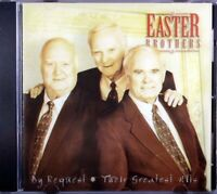 Easter Brothers by Request Their Greatest Hits Brand NEW Christian Gospel Music