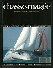 CHASSE MAREE N° 47 : LIBERTY SHIPS - CANOË CANADIEN - CORMORAN A BREHAT  BATEAUX