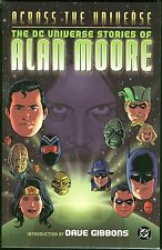 Across the Universe Dc Stories By Alan Moore w/ sketch art by Dave Gibbons Tpb
