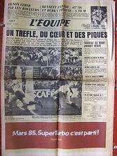 L'Equipe du 4/3/1985 Rugby France-Irlande - Paris-Nice : Fignon - Ch Tiozzo