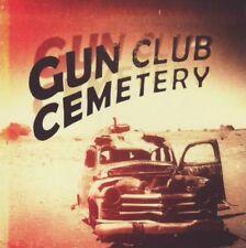 Gun Club Cemetery - Gun Club Cemetery (CD)