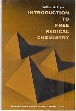 W.A. Pryor - Introduction To Free Radical Chemistry - 1966 s/b