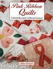 Pink Ribbon Quilts: A Book Because of Breast Cancer-ExLibrary