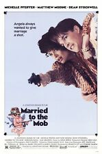 MARRIED TO THE MOB (1988) ORIGINAL MOVIE POSTER  -  ROLLED