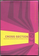 Cross Section 04: Advanced Architecture Studios at CCA