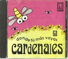 Donde Tu Mas Vayas Cardenales  Latin Music CD