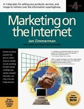 Marketing on the Internet : A 7 Step Plan for Selling Your Products, Service and