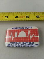 Vintage AGRICULTURE AMERICA'S HEARTBEAT Farming pin button pinback *EE83