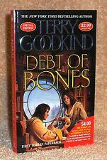 "TOR Terry Goodkind - ""DEBT OF BONES"" - 1st Edition Paperback - JORDAN MISPRINT"