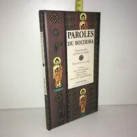 Marc de Smedt & Jean-Louis Nou PAROLES DU BOUDDHA Albin Michel 1999 Tbe -ZZ-5477