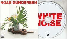 NOAH GUNDERSEN White Noise 2017 UK 13-track promo CD