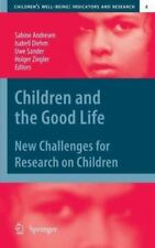 Children and the Good Life : New Challenges for Research on Children 4 (2012,...