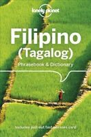 Lonely Planet Filipino (Tagalog) Phrasebook & Dictionary, Paperback by Lonely...
