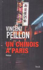 C1 Vincent PEILLON - UN CHINOIS A PARIS Grand Format 2017