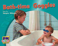 Bath-time Goggles PM Photo Stories Blue Levels 9,10,11: 3 by Various, X | Paperb