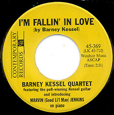 BARNEY KESSEL QUARTET - I'M FALLIN' IN LOVE b/w GOOD LI'L MAN  - CONTEMPORARY 45