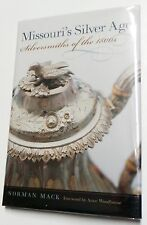 Missouri's Silver Age: Silversmiths Of The 1800s, Mack, Norman