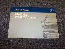 1987 Mercedes Benz 190D 2.5 & Diesel Turbo Owner Owner's Operator Manual 2.5L