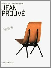 Jean Prouvé: Objects and Furniture Design By Architects