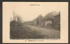 TRICOT (60) VILLAS , Rue Neuve , en 1918