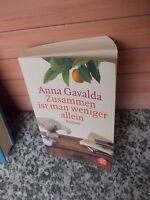 Zusammen ist man weniger allein, ein Roman von Anna Gavalda, aus dem Fischer Ver