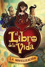 The Book of Life: El Libro de la Vida (2014, Paperback)
