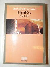 Isha Schwaller de Lubicz: HER-BAK HERBAK (Cecio) 1985 L'Ottava Battiato EGITTO