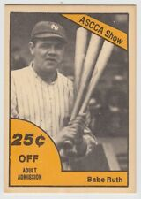 1978 ASCCA SHOW BABE RUTH 25 CENTS OFF ADMISSION CARD NOV. 26, 27, 28 1977