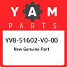 YV8-51602-V0-00 Yamaha New genuine part YV851602V000, New Genuine OEM Part