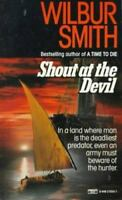 Shout at the Devil by Smith, Wilbur