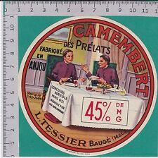 I1327 FROMAGE CAMEMBERT DES PRELATS  L.TESSIER BAUGE MAINE ET LOIRE CONCOUR 1951