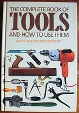 THE COMPLETE BOOK OF TOOLS AND HOW TO USE THEM. HARDBACK. UK DISPATCH