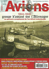 Avions No.232 : 1944 - 1945 groupe d`assault sur l`allemagne