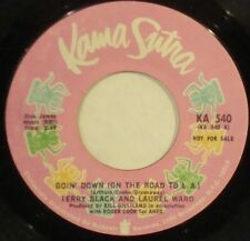 TERRY BLACK & LAUREL WARD Goin' Down (On The Road To LA) Kama Sutra PROMO 45