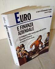 Emanuele Facile,EURO E FINANZA AZIENDALE,1998 Il Sole 24 ORE[moneta unica