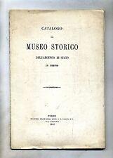 CATALOGO DEL MUSEO STORICO DELL'ARCHIVIO DI STATO IN TORINO # G. B. Paravia 1881