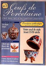 Oeuf de Porcelaine n°8; L'oeuf dans l'Art & les traditions, Imari XVIIe Siècle
