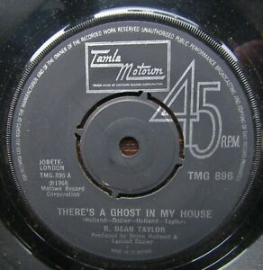 R DEAN TAYLOR There's A Ghost In My House-Lets Go Somewhere TMG896 Northern Soul