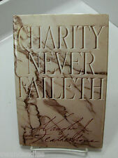 CHARITY NEVER FAILETH is Submission to the Saviors Will Mormon LDS