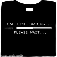 Caffeine Loading..Please Wait, coffee, shirt, funny tee