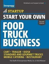 Start Your Own Food Truck Business: Cart  Trailer  Kiosk  Standard and Gourmet T