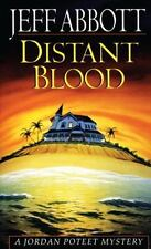 Distant Blood by Jeff Abbott, Good Book