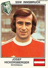 N°243 HICKERSBERGER SSW INNSBRUCK STICKER PANINI EURO FOOTBALL 79 OSTERREICH