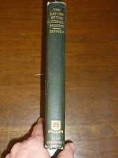 The Nature Of The Judicial Process by Benjamin Cardozo, Yale, 3rd Printing, 1922