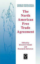 The North American Free Trade Agreement (Series in International Business and E