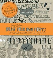 Draw Your Own Fonts - 30 Alphabets to Scribble, Sketch an... by A01 Tony  Seddon