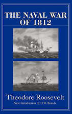 Very Good, The Naval War Of 1812, Roosevelt, Theodore, Book