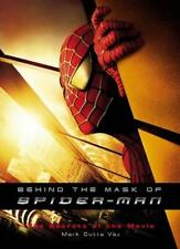 Behind the Mask of Spider-man: The Secrets of the Movies,Mark Cotta Vaz